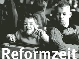 """PROJEKT """"Reformzeit – Schulentwicklung in Partnerschaft"""""""